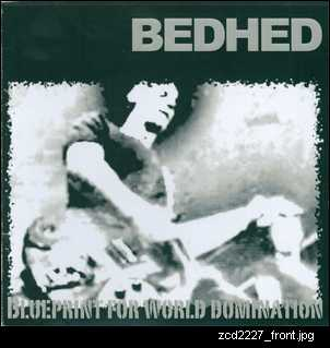 Cover art. Blueprint for world domination. By local Adelaide band Bedhed. zcd2227_front.jpg